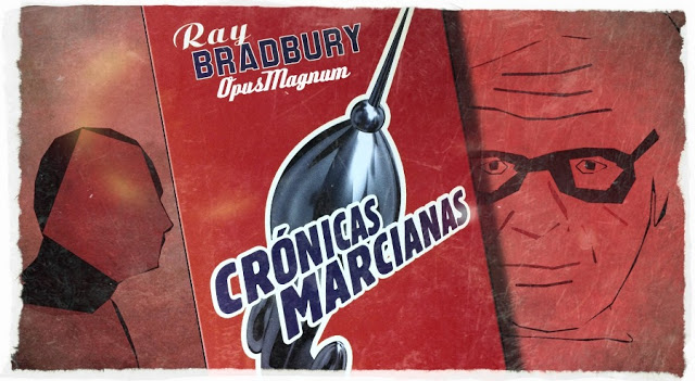 Crónicas marcianas, Ray Bradbury.